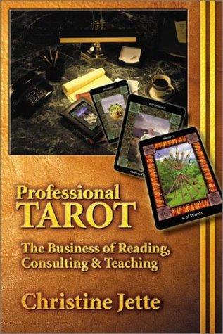 Professional Tarot by Christine Jette